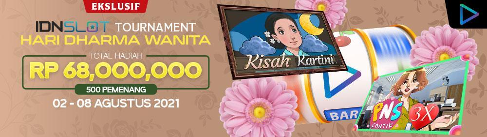 IDNSLOT TOURNAMENT HARI DHARMA WANITA